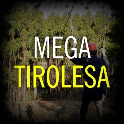 Mega Tirolesa